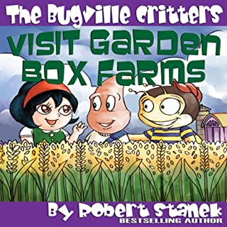 The Bugville Critters Visit Garden Box Farms audiobook cover art