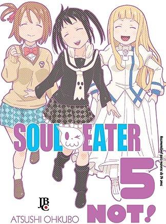 Soul Eater Not! - Volume 5