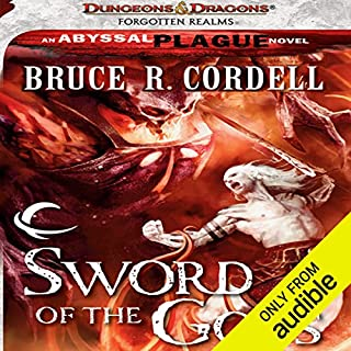 Sword of the Gods     Forgotten Realms: The Abyssal Plague, Book 1              By:                                                                                                                                 Bruce R. Cordell                               Narrated by:                                                                                                                                 John Pruden                      Length: 9 hrs and 44 mins     23 ratings     Overall 4.0