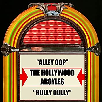 Alley Oop / Hully Gully