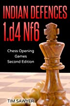 Indian Defences 1.d4 Nf6: Chess Opening Games - Second Edition