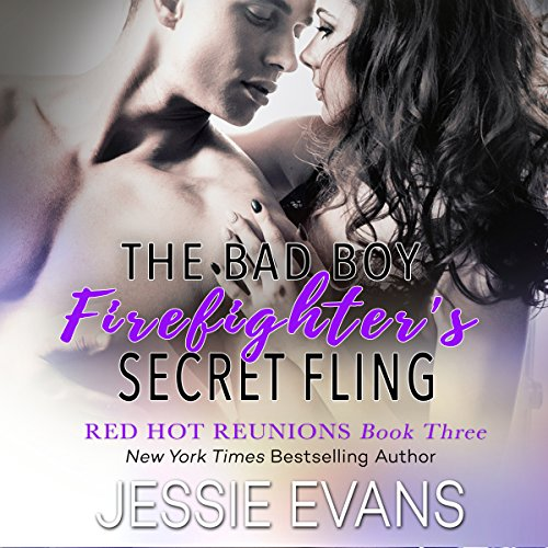 The Bad Boy Firefighter's Secret Fling audiobook cover art