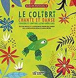 Le colibri chante et danse - Livre + CD - Chansons et comptines latino-américaines