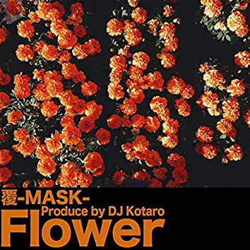 FLOWER (feat. MASK)