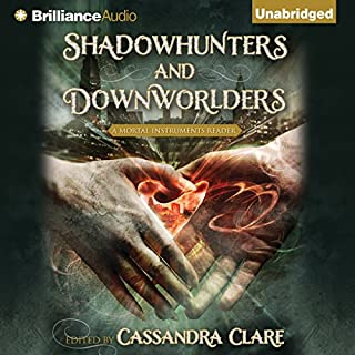 Shadowhunters and Downworlders     A Mortal Instruments Reader              De :                                                                                                                                 Cassandra Clare (editor)                               Lu par :                                                                                                                                 Emily Beresford,                                                                                        Luke Daniels,                                                                                        Tanya Eby                      Durée : 5 h et 54 min     1 notation     Global 5,0
