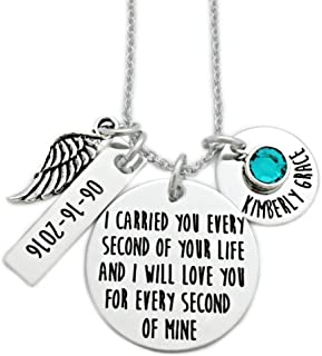 I Carried You Every Second Of Your Life And I Will Love You For Every Second Of Mine - Memorial Necklace - Engraved Personalized Jewelry - 1127