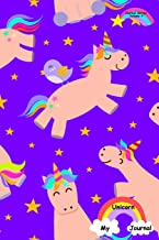My Unicorn Journal - Journal Series Volume 4: 6 x 9 inches 150 pages (75 sheets) Lined Journal - Date line and 22 wide ruled lines for writing. Bright ... Children and Adults. Collect all the colors.