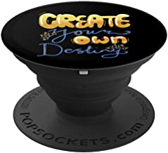 Create Your Own Destiny - PopSockets Grip and Stand for Phones and Tablets