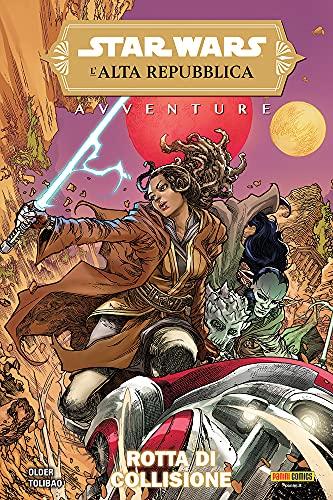 Avventure. L'Alta Repubblica. Star Wars (Vol. 1)