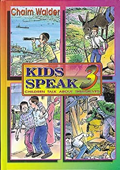 Kids Speak 3 - Book #3 of the Kids Speak