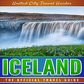 Iceland: The Official Travel Guide audiobook cover art
