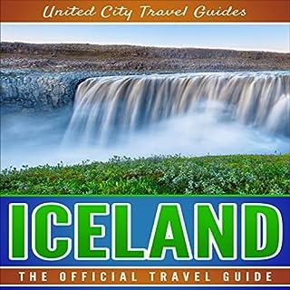 Iceland: The Official Travel Guide                   De :                                                                                                                                 United City Travel Guides                               Lu par :                                                                                                                                 Russell Cox                      Durée : 1 h et 5 min     Pas de notations     Global 0,0