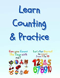Learn Counting & Practice: Learn Counting from 1 to 10: Learn the names of toys with high-quality illustrations: Book for ...