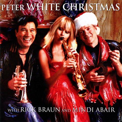 Peter White feat. Rick Braun & Mindi Abair