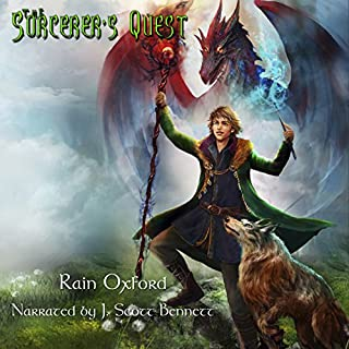 The Sorcerer's Quest     The Sorcerer's Saga, Book 1              By:                                                                                                                                 Rain Oxford                               Narrated by:                                                                                                                                 J. Scott Bennett                      Length: 6 hrs and 52 mins     341 ratings     Overall 4.3