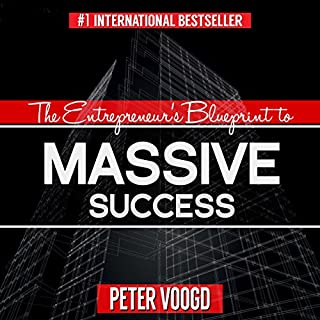 The Entrepreneur's Blueprint to Massive Success cover art
