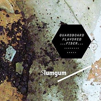 Quardboard Flavored Fiber