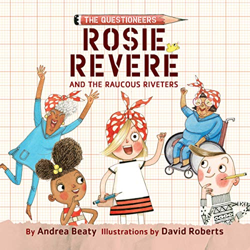 Rosie Revere and the Raucous Riveters audiobook cover art