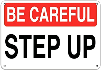 577 Plaque métallique en métal avec inscription « Be Careful Step Up Hazard Watch Your Step » Colorfast Plaque en métal vintage pour bar, pub, club, affiche en métal rétro 8 x 12 cm