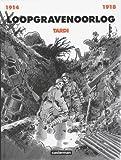 Loopgravenoorlog 14-18 Tardi