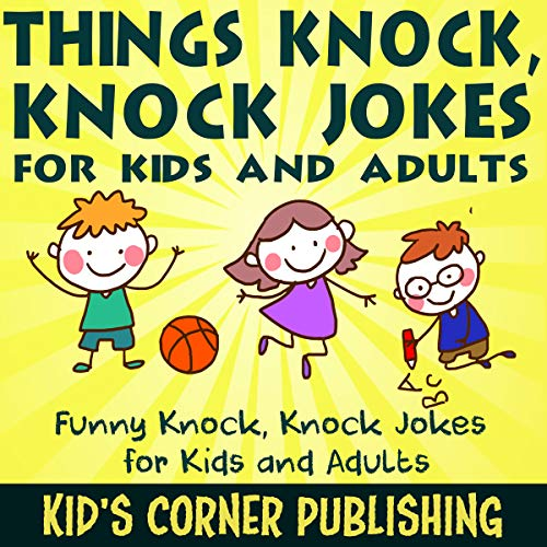 Things Knock, Knock Jokes for Kids and Adults cover art