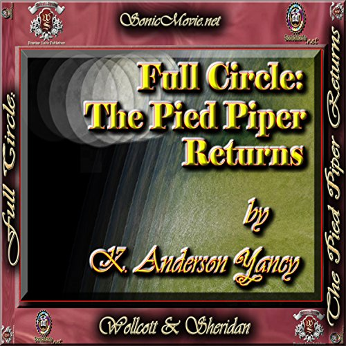 Full Circle: The Pied Piper Returns cover art