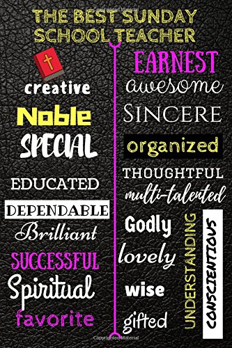 the Best Sunday School Teacher: Unusual Gift/Teacher's Day Gift/Diary/Planner/Daily Planner (Special Journals and Planners)