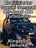 Clip: Modifizierter Suzuki Samurai Off-Road 4X4 Turbolader Kingston Jamaika