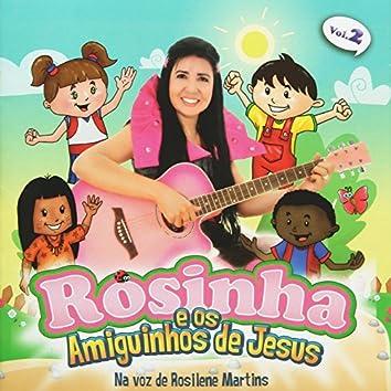 Rosinha e os Amiguinhos de Jesus, Vol. 2