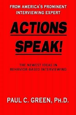 Actions Speak!