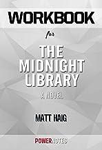 Workbook on The Midnight Library:A Novel By Matt Haig (Fun Facts & Trivia Tidbits)