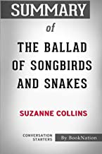 Summary of The Ballad of Songbirds and Snakes: Conversation Starters