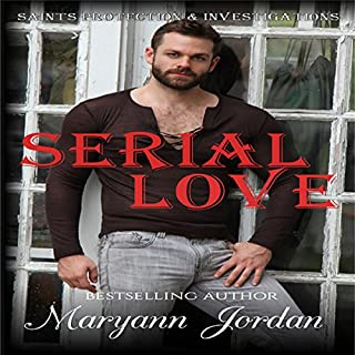 Serial Love     Saints Protection & Investigation              By:                                                                                                                                 Maryann Jordan                               Narrated by:                                                                                                                                 Emily Beresford                      Length: 7 hrs and 18 mins     8 ratings     Overall 4.0