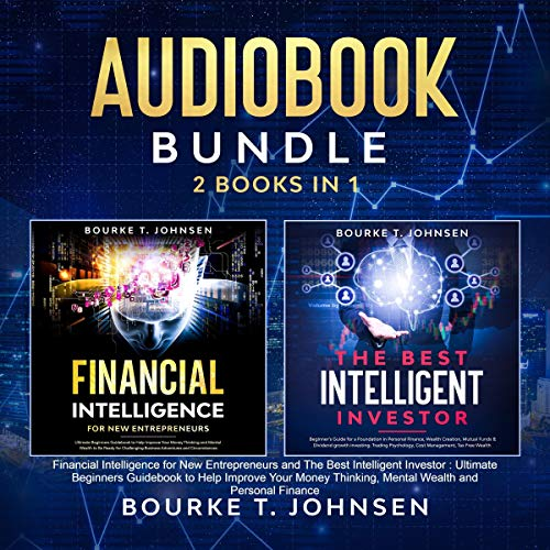 Bundle 2 Books in 1 Financial Intelligence for New Entrepreneurs and the Best Intelligent Investor cover art