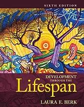 Development Through the Lifespan (6th Edition) (Berk, Lifespan Development Series) Standalone Book