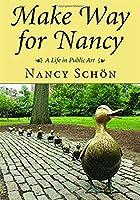 Make Way for Nancy: A Life in Public Art