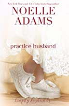 Practice Husband (Trophy Husbands) (Volume 2)