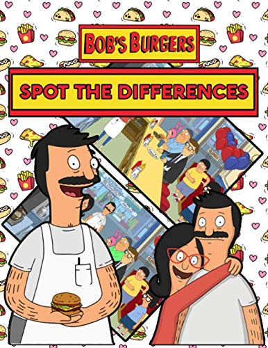 Bobs Burgers Spot The Difference: Bobs Burgers Beautiful Simple Designs Find The Difference Activity Books For Adult