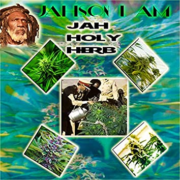 Jah Holy Herb