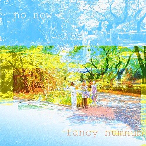 Fancy Numnum - No Now [Japan CD] FJ-46