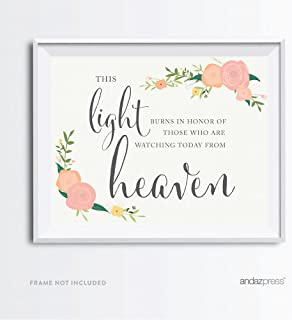 Andaz Press Wedding Party Signs, Floral Roses Print, 8.5x11-inch, This Light Burns to Honor Those Who are Watching Today from Heaven Memorial Candle Table Sign, 1-Pack, Unframed