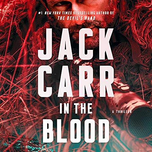 In the Blood: A Thriller (Terminal List, Book 5)