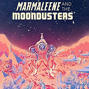 Marmaleene and the Moondusters