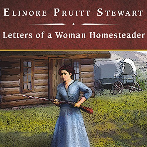 Letters of a Woman Homesteader cover art