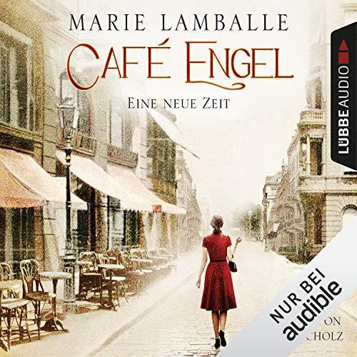 Eine neue Zeit     Café Engel 1              Autor:                                                                                                                                 Marie Lamballe                               Sprecher:                                                                                                                                 Irina Scholz                      Spieldauer: 17 Std. und 29 Min.     201 Bewertungen     Gesamt 4,5