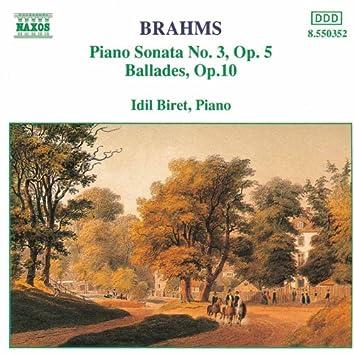 Brahms: Piano Sonata No. 3 / Ballades, Op. 10