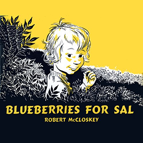 Blueberries For Sal                   By:                                                                                                                                 Robert McCloskey                               Narrated by:                                                                                                                                 Owen Jordan                      Length: 8 mins     16 ratings     Overall 4.4