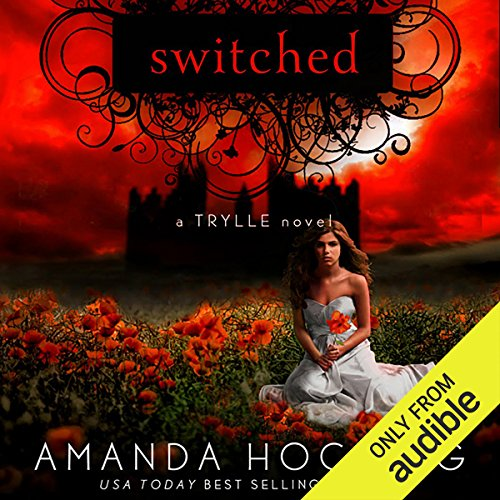 Switched     The Trylle Trilogy, Book 1              By:                                                                                                                                 Amanda Hocking                               Narrated by:                                                                                                                                 Therese Plummer                      Length: 8 hrs and 43 mins     1,194 ratings     Overall 4.0