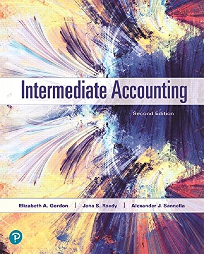 Compare Textbook Prices for Intermediate Accounting 2 Edition ISBN 9780134730370 by Gordon, Elizabeth,Raedy, Jana,Sannella, Alexander