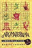Aromaterapia Libro Práctico